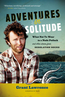 Adventures in Solitude Review Grant Lawrence