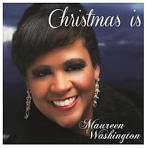 Christmas Is... by Maureen Washington